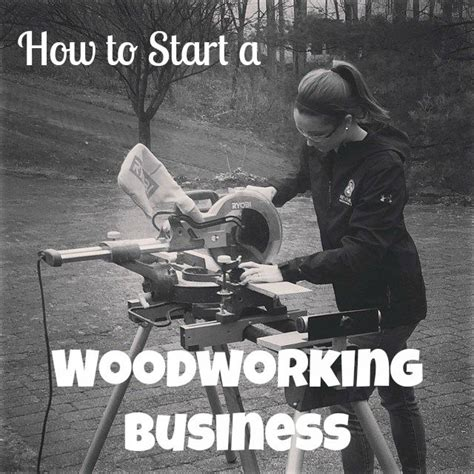 how to start a woodworking business 60 best images about how to diy tutorials and blogs on