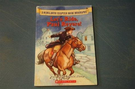 biography chapter book let s ride paul revere scholastic chapter book