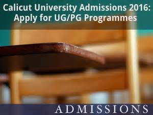 Calicut Mba Admission Procedure by Calicut Admissions 2016 Apply For Ug Pg