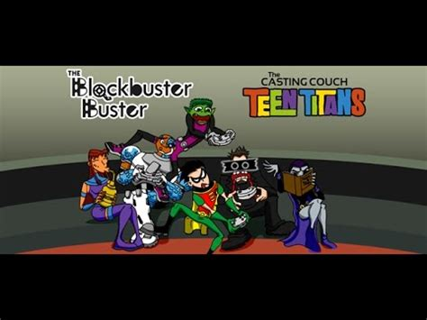 teen titans couch casting couch the teen titans by blockbuster buster youtube