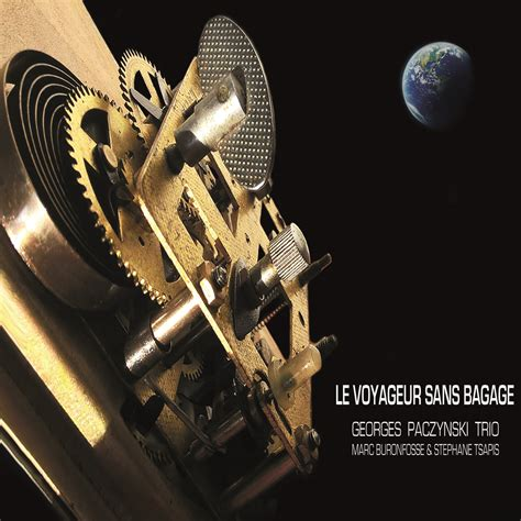 0030885299 le voyageur sans bagage le voyageur sans bagage georges paczynski cd