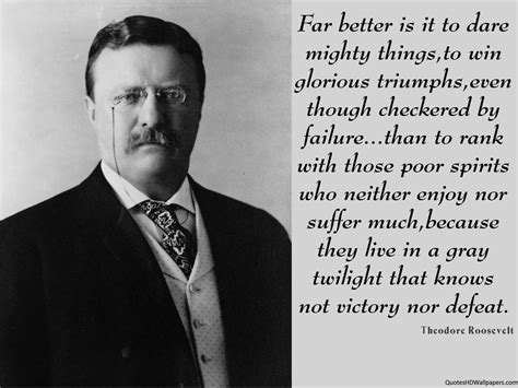 Picture Theodore Roosevelt Quotes About - theodore roosevelt victory quotes
