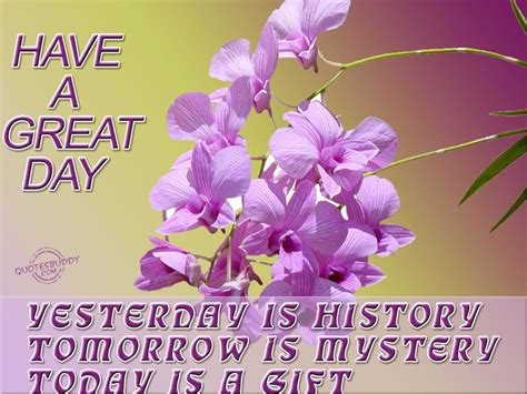 day quotes a day quotes to wish everyone a great day