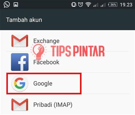 sebutkan cara membuat email gmail di hp android cara cepat dan mudah membuat gmail di hp android