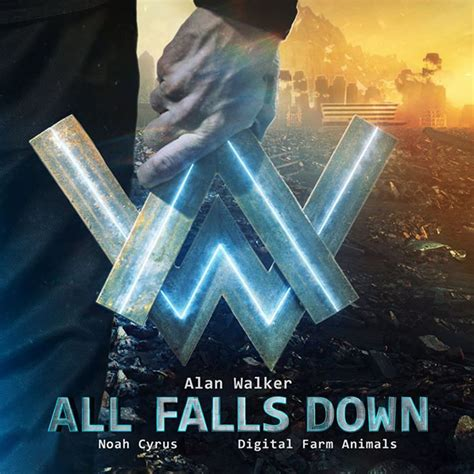 Alan Walker All Falls Down | new alan walker quot all falls down quot feat noah cyrus