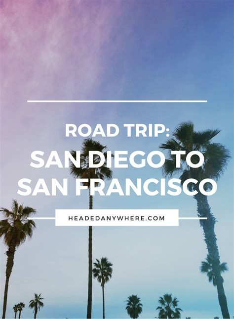 Pch San Francisco To San Diego - road trip pacific coast highway san diego to san francisco headed anywhere