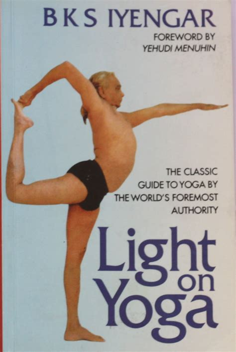 light on yoga the the most influential yogi of all time has left us elephant journal
