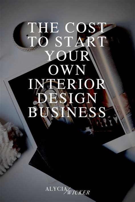starting your own interior design business 717 best interior design business tips images on pinterest