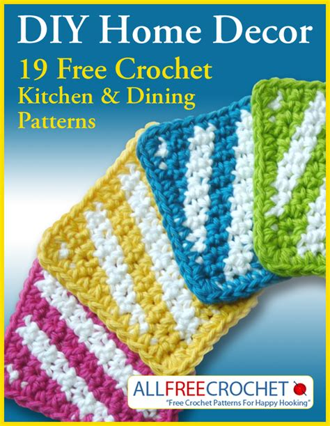 free crochet patterns for home decor diy home decor 19 free crochet kitchen and dining