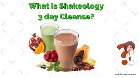 Nutri 3 Day Detox by What Is Shakeology 3 Day Cleanse Nutri Inspector