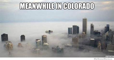 Colorado Memes - 12 struggles every colorado mom knows my719moms com