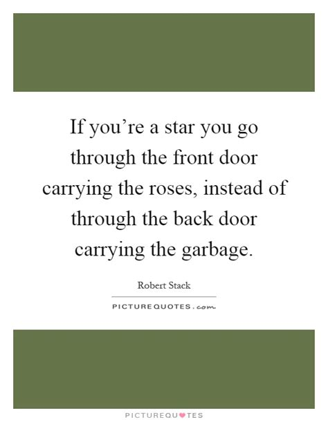 Go Through The Door by If You Re A You Go Through The Front Door Carrying Picture Quotes
