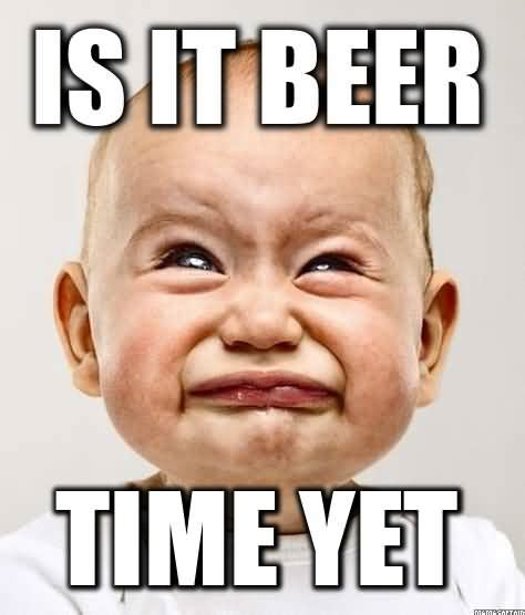 Beer O Clock Meme - 60 very hilarious beer meme stock golfian com