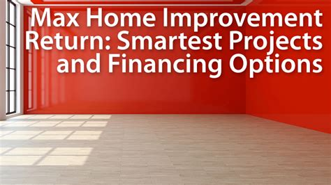 home repairs and upgrades choose projects and financing
