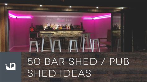 cool pub shed  bar shed ideas youtube