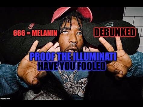 illuminati debunked 666 is melanin debunked proof the illuminati you