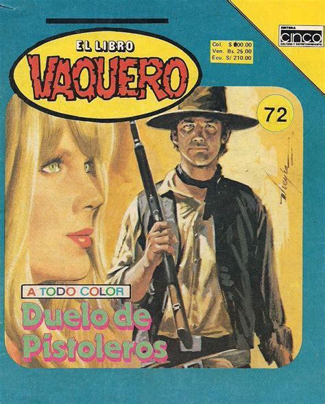 libro sepulcros de vaqueros gracias a el libro vaquero la gente aprendi 243 a leer asegura dibujante noticias mvs