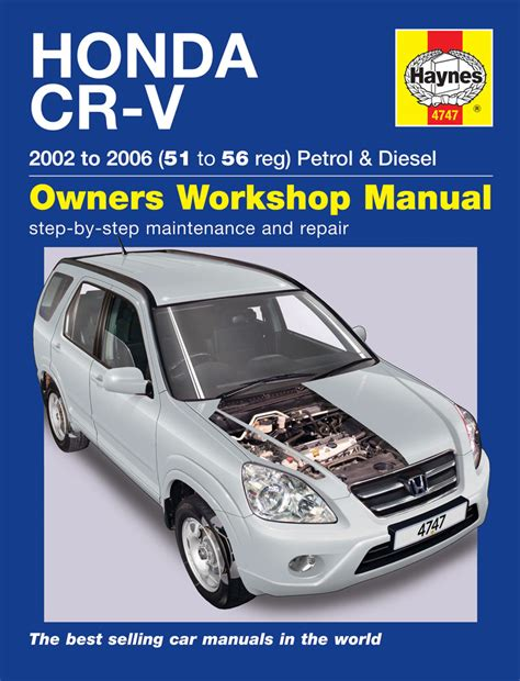 haynes manual honda cr v petrol diesel 2002 2006 51 to 56