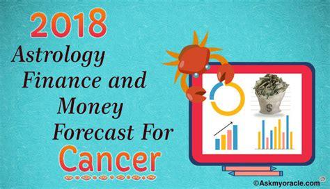 cancer finance horoscope 2018 cancer 2018 money predictions