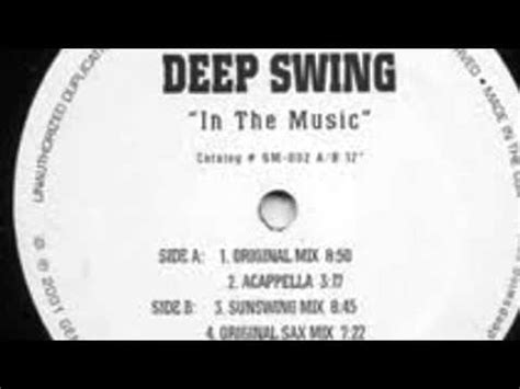 in the music deep swing deep swing in the music original sax mix youtube