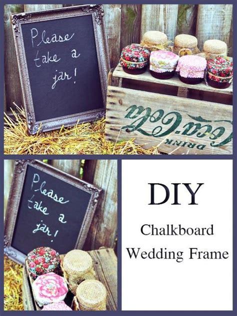 diy chalkboard for wedding diy diy chalkboard wedding frame 2068375 weddbook
