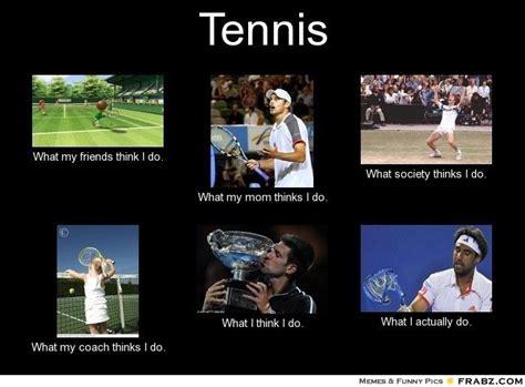 Tennis Meme - tennis meme tennis pinterest