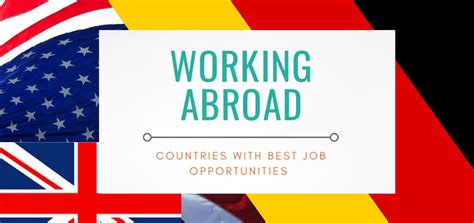 Openings In Abroad For Mba by Working Abroad Countries With Best Opportunities