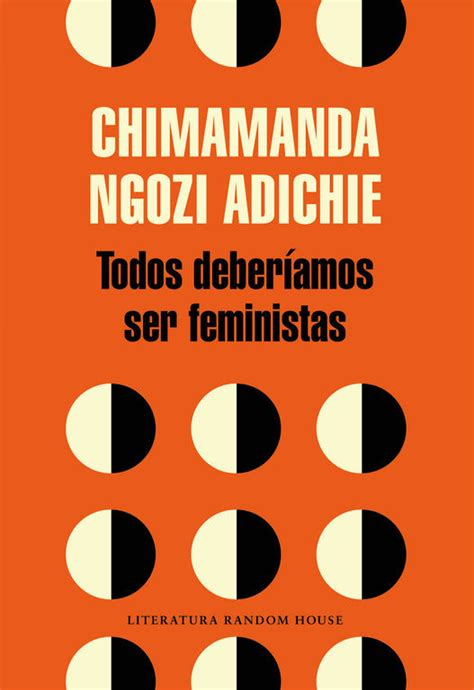 libro we should all be un libro al d 237 a chimamanda ngozi adichie todos deber 237 amos ser feministas