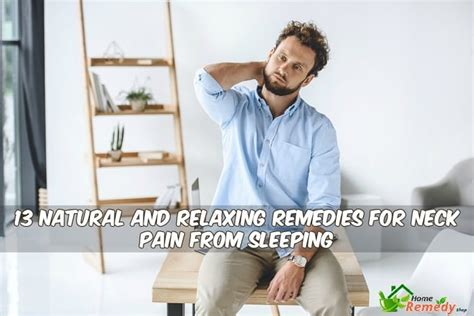 13 and relaxing remedies for neck from