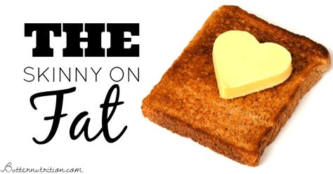 healthy fats why healthy fats why getting butter