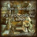 pathology of lying accusation and swindling a study in forensic psychology books pathological lying accusation and swindling a study in