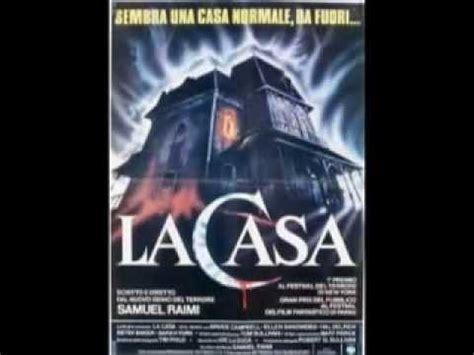 la casa sam raimi la casa sam raimi 1982 trailer italiano