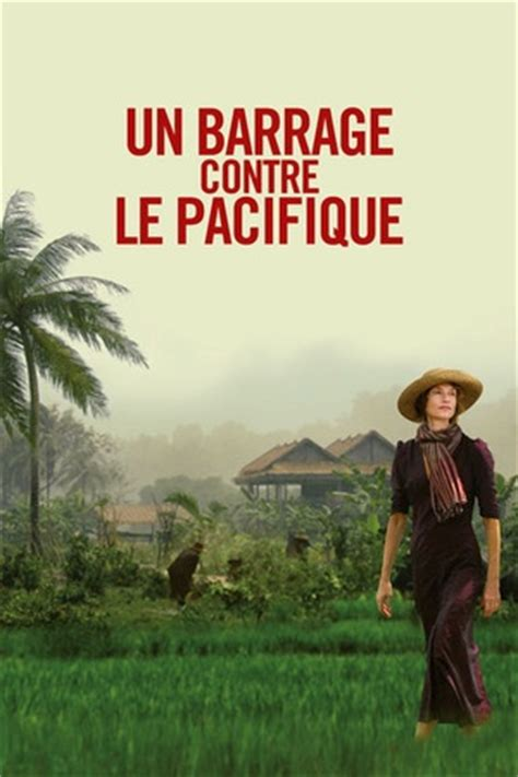 un barrage contre le pacifique 2008 available on netflix netflixreleases