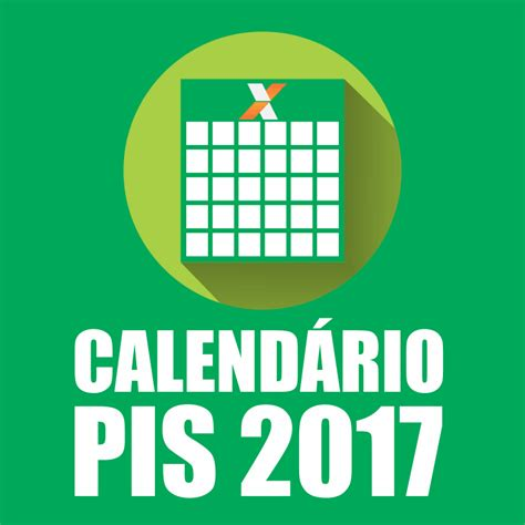Calend Pagamento Pis 2017 Calend 225 De Pagamento Pis 2017 Oficial Site Caixa