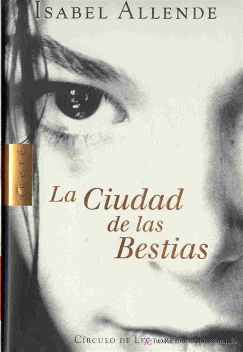 libro ciudad de las bestias la ciudad de las bestias current read