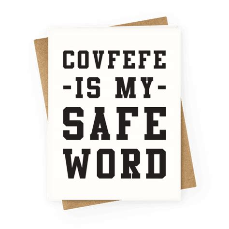 other words for safe covfefe is my safe word greeting card human