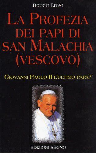 libro papi a novel la profezia dei papi di san malachia vescovo libro ernst robert edizioni segno ottobre 1997
