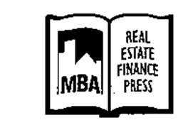 Of Iowa Mba Finance by Mba Real Estate Finance Press Trademark Of Mortgage