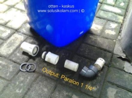 cara membuat filter air kolam sederhana cara membuat filter kolam ikan sederhana muhamadsafei com