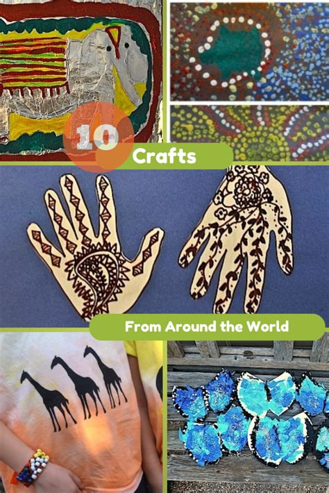 cultural crafts for 10 crafts from around the world craft geography and