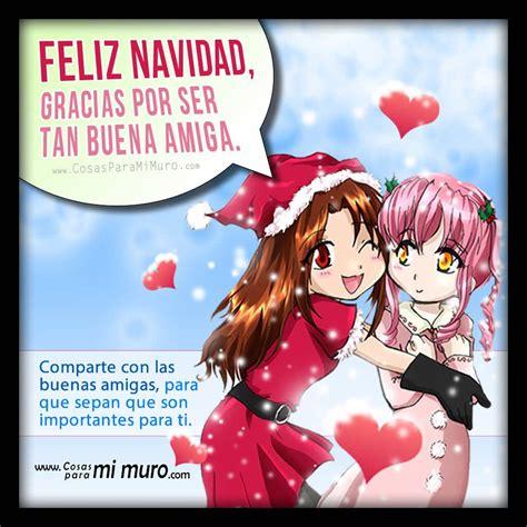 imagenes feliz navidad para una amiga feliz navidad buena amiga cosas para mi muro