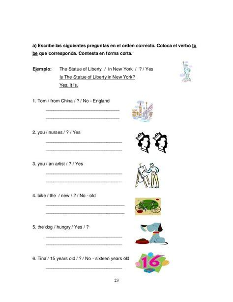 contesta las siguientes preguntas in english 23 a escribe las siguientes preguntas en el orden