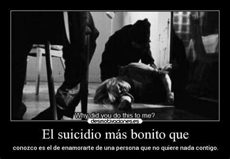 imagenes suicidas amor el suicidio m 225 s bonito que desmotivaciones