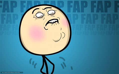 Fap Fap Memes - download wallpaper fap fap fap meme free desktop