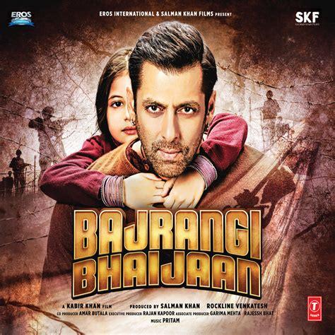 Download Mp3 From Bajrangi Bhaijaan   bajrangi bhaijaan mp3 songs 2015 bollywood music