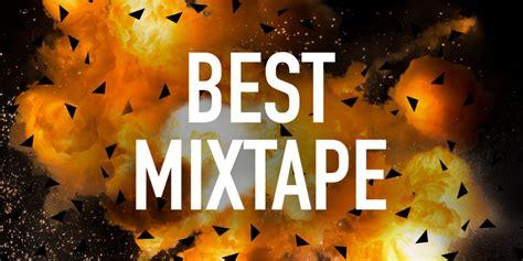 best mixtapes best mixtape