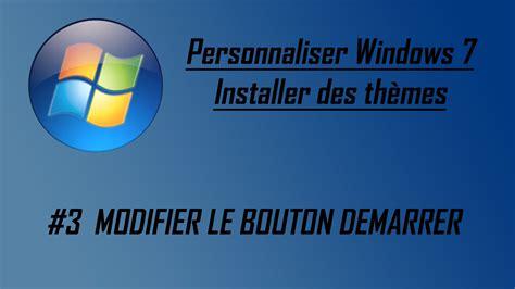 telecharger themes clock gratuit installer un th 232 me sur windows 7 3 modifier le bouton