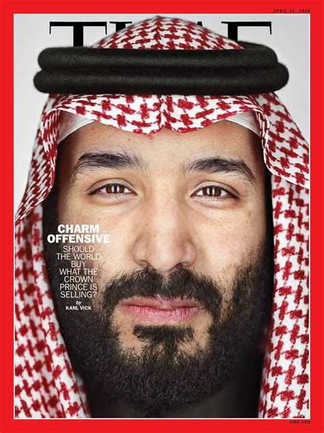 Should We Believe Him by Time S New Cover The Saudi Crown Prince Thinks He Can