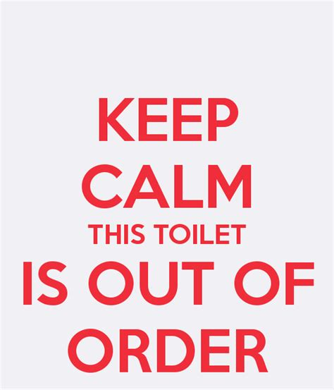 out of order bathroom restroom out of service sign memes