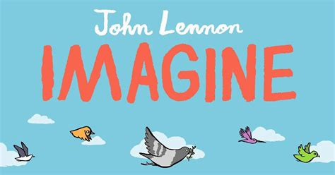 imagine books new picture book inspired by lennon s song imagine